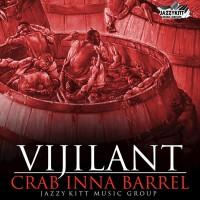 Vijilant Crab Inna Barrel