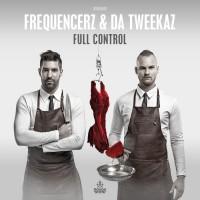Frequencerz & Da Tweekaz Full Control