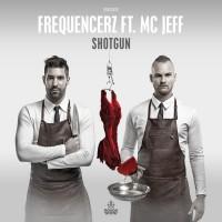 Frequencerz Feat Mc Jeff Shotgun