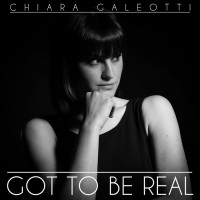 Chiara Galeotti Got To Be Real