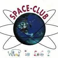 Space-club What Is Love?