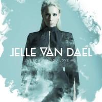 Jelle Van Dael As Long As You Love Me