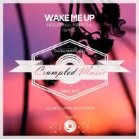 Nekliff Feat Mary S.k Wake Me Up remixes