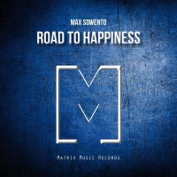 Max Sowento Road To Happiness