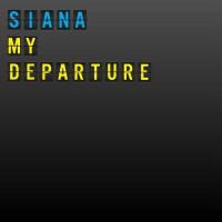 Siana My Departure