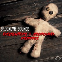 Brooklyn Bounce Delighters & LeGround Remixes