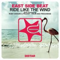 East Side Beat feat. Carl Fanini Ride Like The Wind 2k16