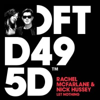 Rachel McFarlane & Nick Hussey Let Nothing