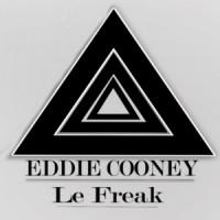 Eddie Cooney Le Freak