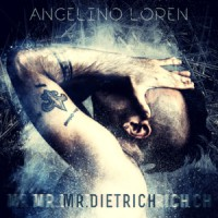 Angelino Loren Mr. Dietrich