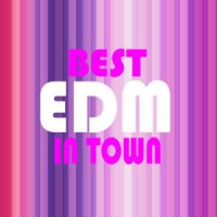VA Best Edm In Town
