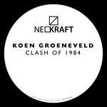 Koen Groeneveld Clash Of 1984