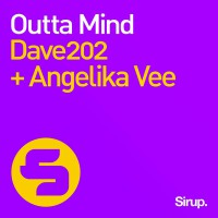 Dave202 + Angelika Vee Outta Mind