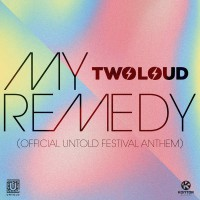 Twoloud My Remedy
