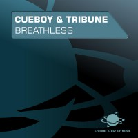 Cueboy & Tribune Breathless (Remixes)