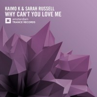 Kaimo K & Sarah Russell Why Can\'t You Love Me