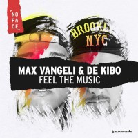 Max Vangelli & De KiBo Feel The Music
