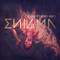 Enigma The Fall of a Rebel Angel
