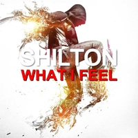 Shilton What I Feel