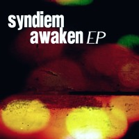 Syndiem Awaken EP