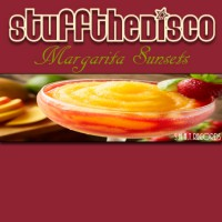 Stuff The Disco Margarita Sunsets