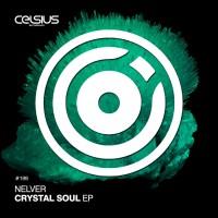 Nelver Crystal Soul EP