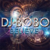 DJ Bobo Believe
