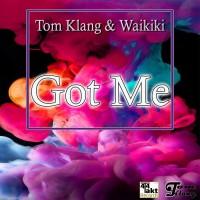 Tom Klang & Waikiki Got Me