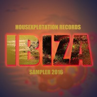Va Housexplotation Records Ibiza Sampler 2016