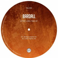 Bardall After Long Time EP