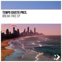 Tempo Giusto pres. Gabriel Thomas ft. Catie Leta Break Free