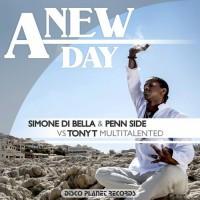 Simone Di Bella & Penn Side vs Tony T Multitalented A New Day