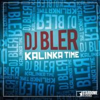DJ Bler Kalinka Time