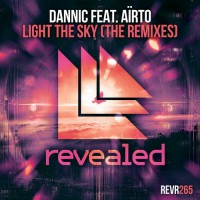 Dannic feat. Airto Light The Sky - The Remixes