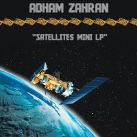 Adham Zahran Satellites Mini LP