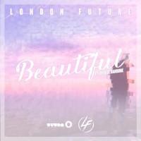 London Future feat. Cherise Ransome Beautiful