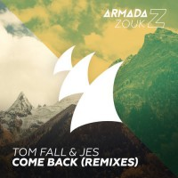 Tom Fall & JES Come Back - Remixes