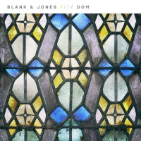 Blank & Jones Dom