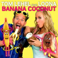 Tom Lehel feat. Loona Banana Coconut