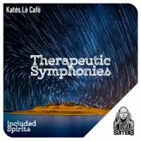 Kates Le Cafe Therapeutic Symphonies