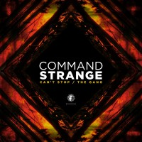 Command Strange Can\'t Stop / The Gang