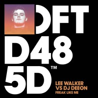 Lee Walker & DJ Deeon Freak Like Me