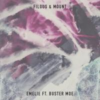 Filous & Mount feat. Buster Moe Emelie
