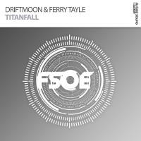 Driftmoon & Ferry Tayle Titanfall