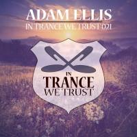 Adam Ellis In Trance We Trust 021