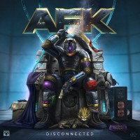 AFK Disconnected - EP