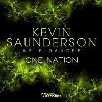 Kevin Saunderson & e-Dancer One Nation