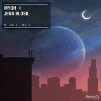 Myon feat. Jenn Blosil We Are The Ones