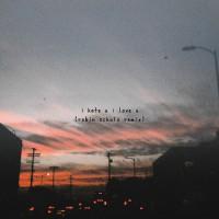 Gnash feat. Olivia o\'brien I Hate U, I Love U