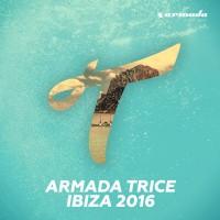 VA Armada Trice - Ibiza 2016 (Extended Versions)